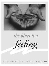 The Blues is a Feeling poster; photography by James Fraher