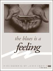 The Blues is a Feeling poster